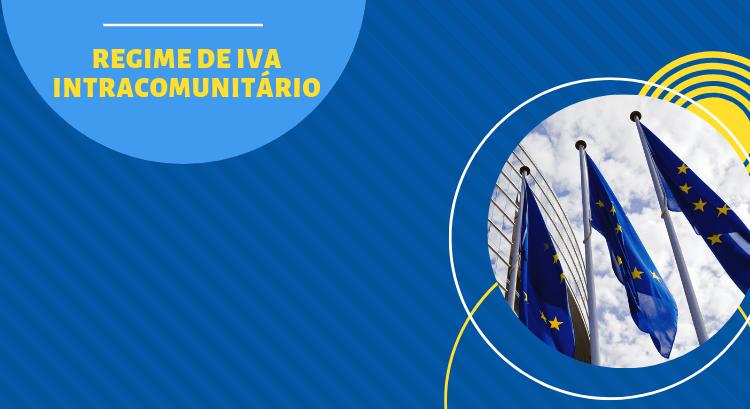 Clarificados procedimentos de isenção de IVA nas Transmissões Intracomunitárias de Bens